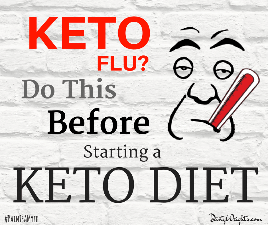 Keto Flu Symptoms? Do This Before Starting a Keto Diet