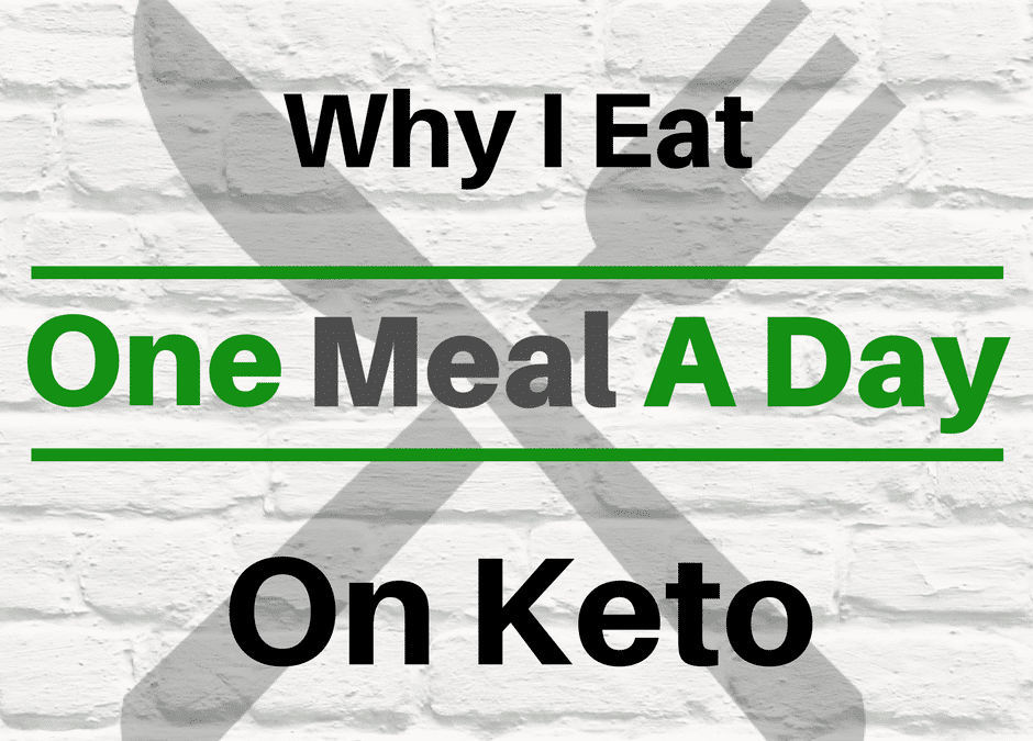 One Meal A Day | 24 Hour Fasting Benefits On Keto