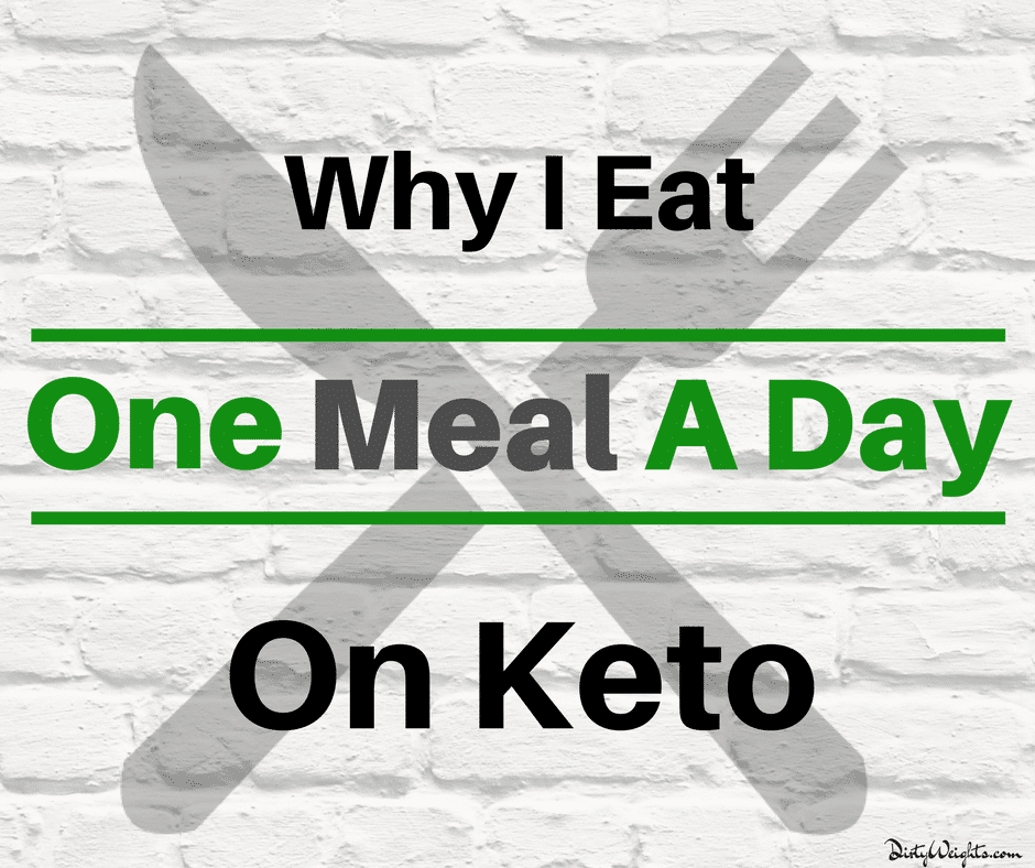 One Meal A Day Keto Meal Plan